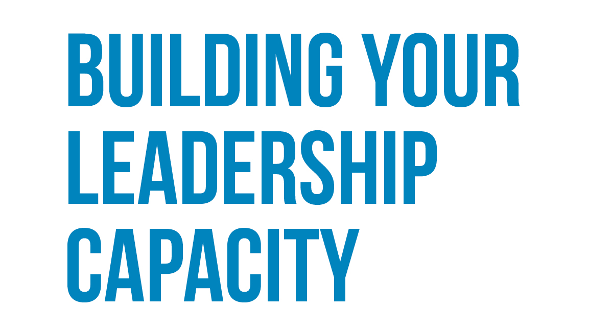 Building Your Leadership Capacity