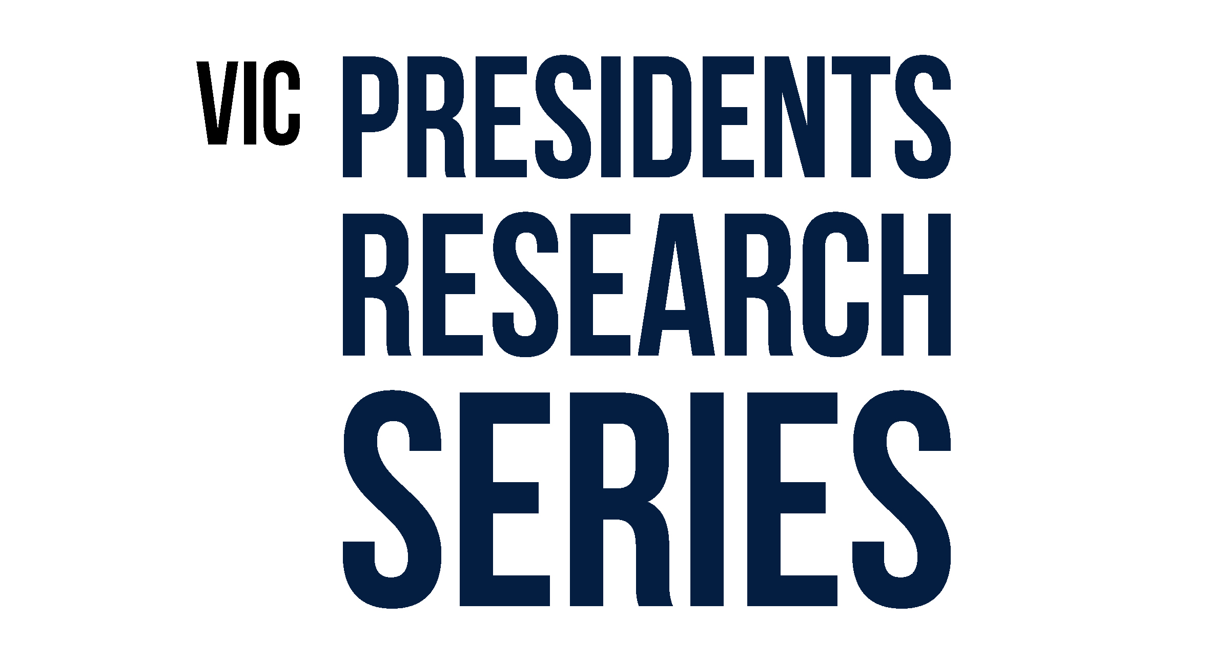 VIC: President's Research Seminar